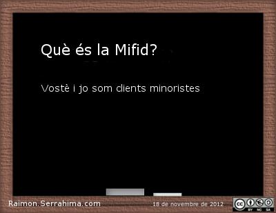 Què és la Mifid?