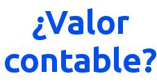 Valor contable y valor de liquidación